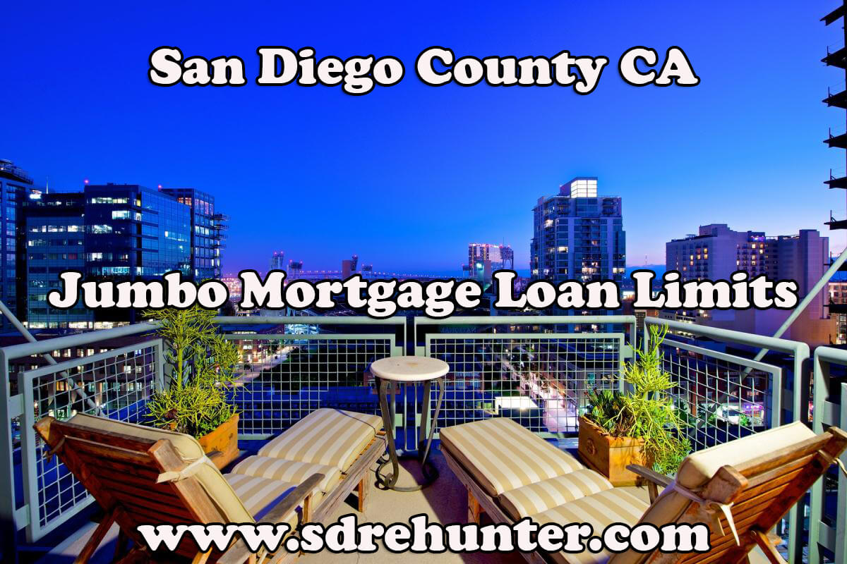 San Diego County CA Jumbo Mortgage Loan Limits