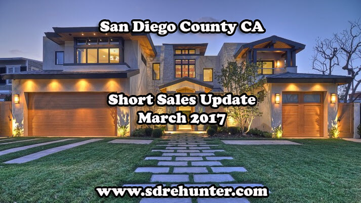 San Diego County CA Short Sales Update - March 2017