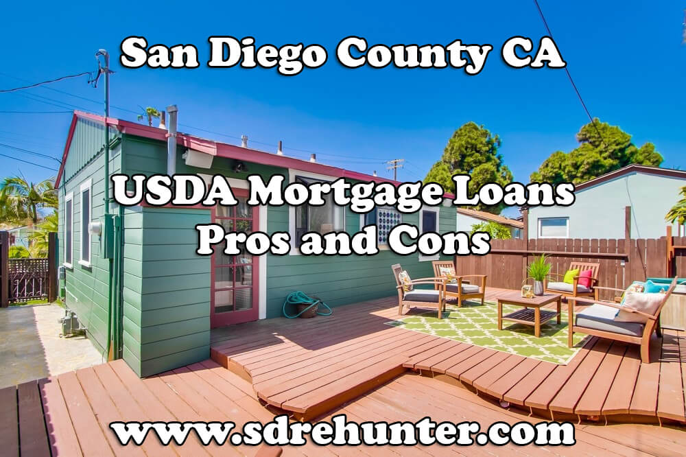 San Diego County CA USDA Mortgage Loans Pros and Cons