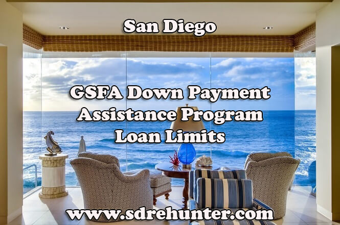 San Diego GSFA Down Payment Assistance Program Loan Limits (2017 Update)