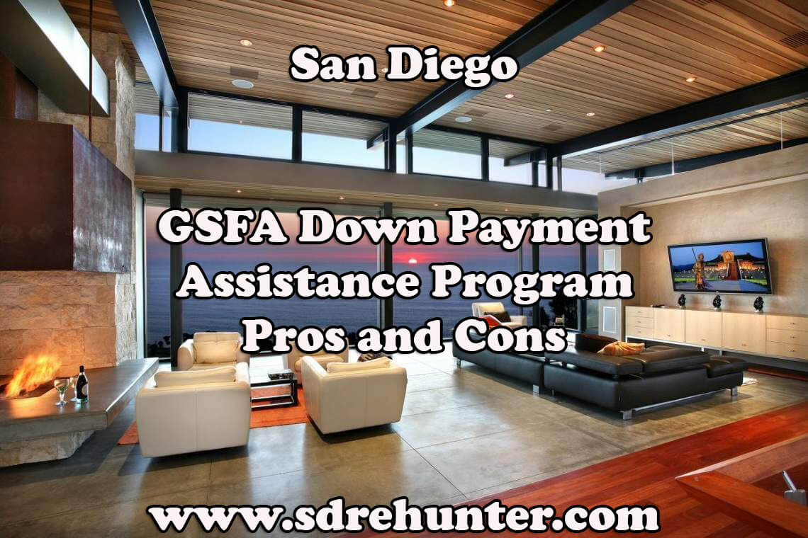 San Diego GSFA Down Payment Assistance Program Pros and Cons (2017 Update)