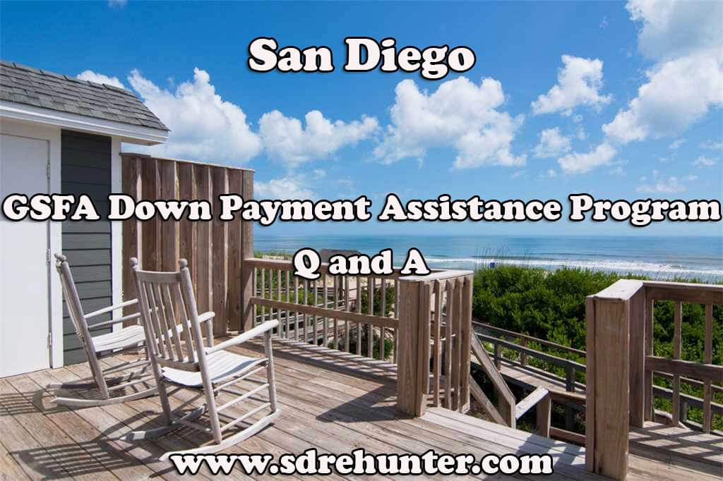 San Diego GSFA Down Payment Assistance Program Q and A (2017 Update)