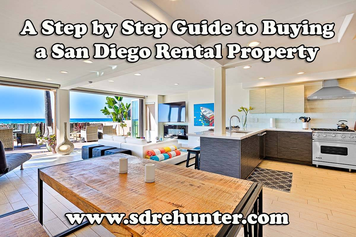 A Step by Step Guide to Buying a San Diego Rental Property (2019 | 2020 Update)