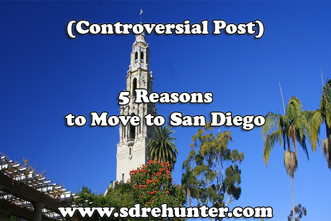 (Controversial Post) 5 Reasons to Move to San Diego in 2019