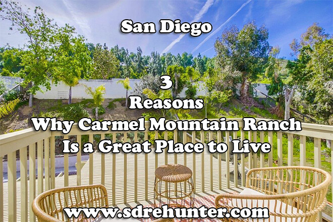 3 Reasons Why Carmel Mountain Ranch San Diego Is a Great Place to Live in 2019