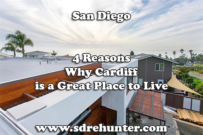 4 Reasons Why Cardiff San Diego is a Great Place to Live in 2019