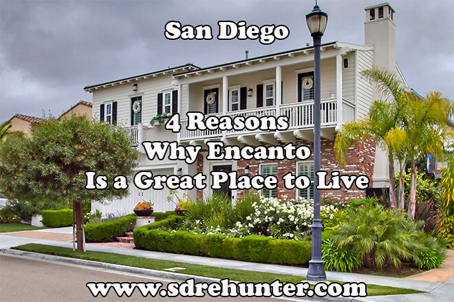 4 Reasons Why Encanto San Diego Is a Great Place to Live in 2018