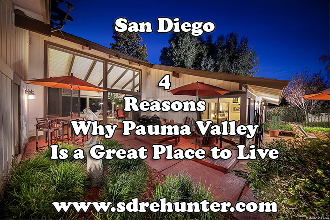 4 Reasons Why Pauma Valley San Diego Is a Great Place to Live in 2019