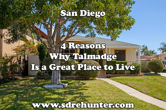 4 Reasons Why Talmadge San Diego Is a Great Place to Live in 2018