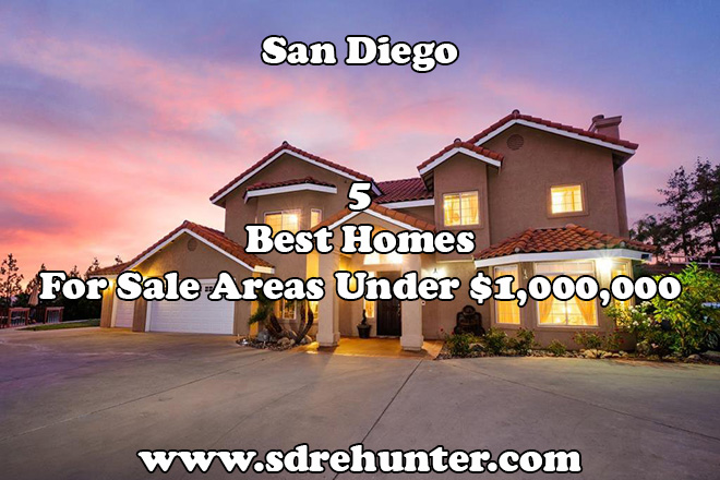 5 Best San Diego Homes for Sale Areas Under $1,000,000 in 2020 | 2021