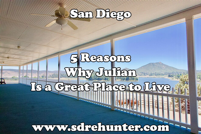 5 Reasons Why Julian San Diego Is a Great Place to Live in 2019