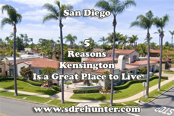 5 Reasons Kensington San Diego is a Great Place to Live 2019   2020