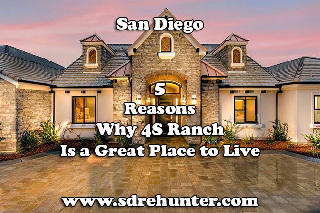 5 Reasons Why 4S Ranch San Diego Is a Great Place to Live in 2019