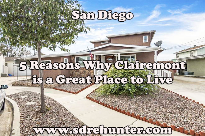 5 Reasons Why Clairemont San Diego is a Great Place to Live in 2019
