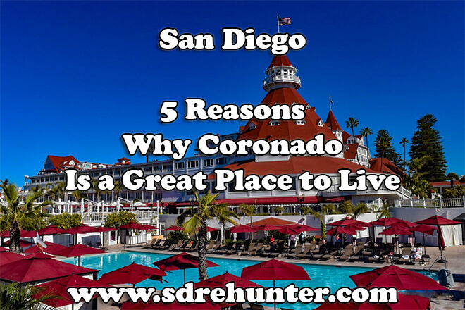 5 Reasons Why Coronado San Diego Is a Great Place to Live in 2019