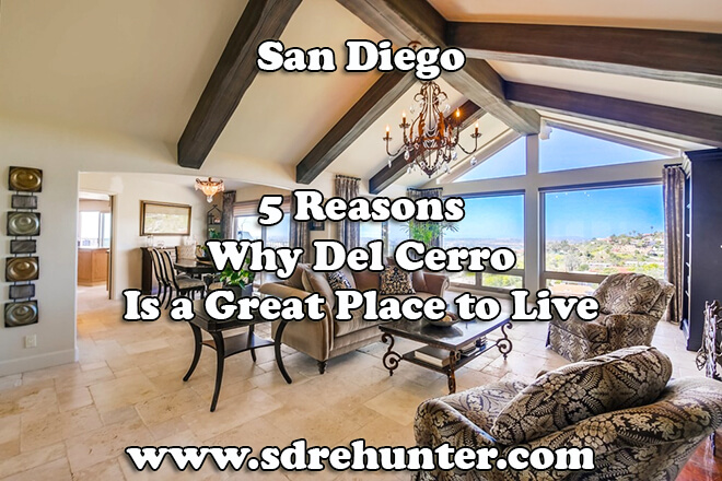5 Reasons Why Del Cerro San Diego Is a Great Place to Live in 2019