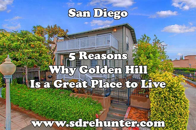 5 Reasons Why Golden Hill San Diego Is a Great Place to Live in 2018