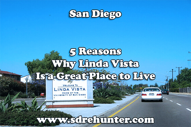 5 Reasons Why Linda Vista San Diego Is a Great Place to Live in 2018