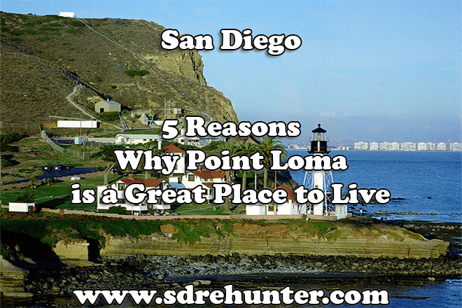 5 Reasons Why Point Loma is a Great Place to Live in 2019