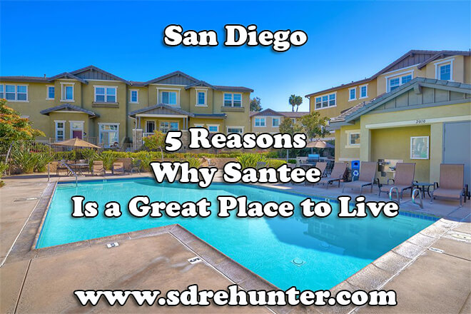 5 Reasons Why Santee San Diego is a Great Place to Live in 2019