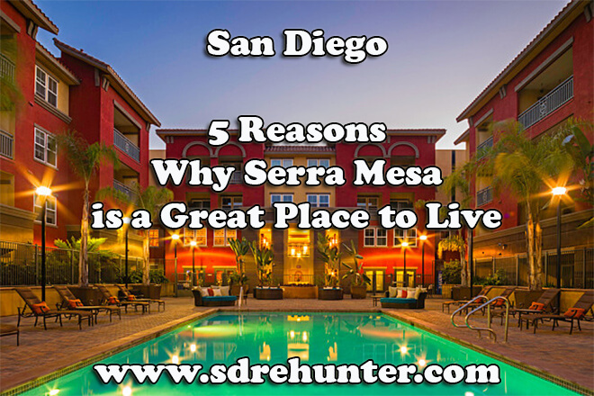5 Reasons Why Serra Mesa San Diego is a Great Place to Live in 2019