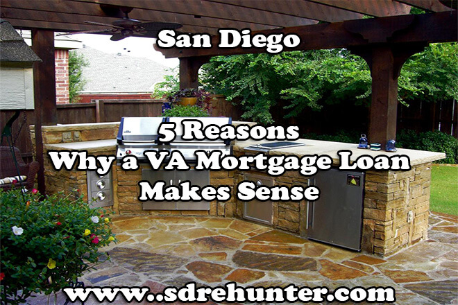 5 Reasons Why a San Diego VA Mortgage Loan Makes Sense (2018 Update)