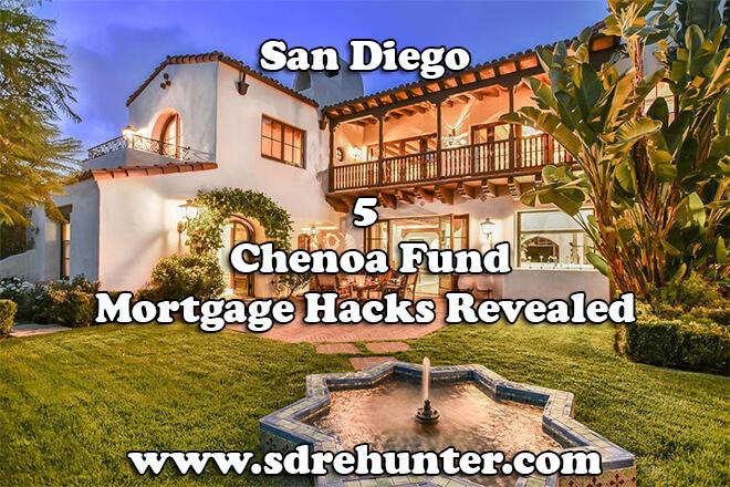 5 San Diego Chenoa Fund Mortgage Hacks Revealed (2019)