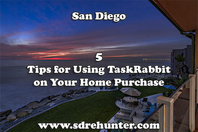 5 Tips for Using TaskRabbit San Diego on Your Home Purchase (2019 | 2020)