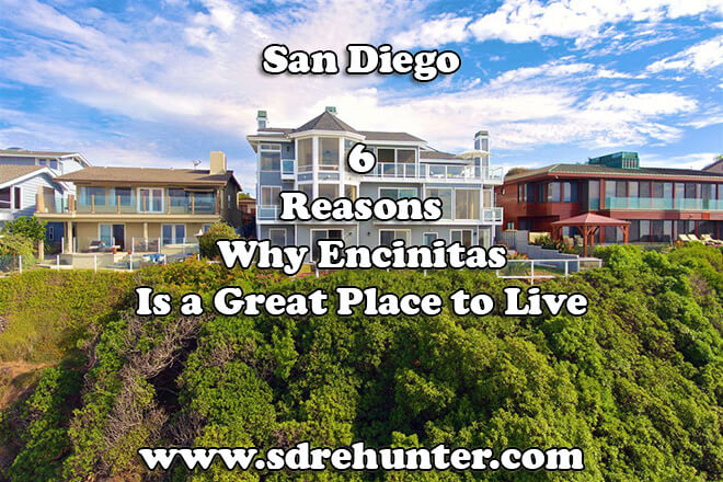 6 Reasons Why Encinitas San Diego Is a Great Place to Live in 2019