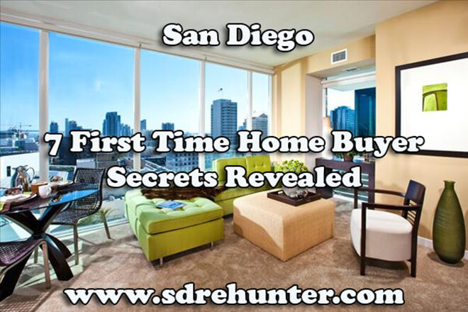 7 First Time Home Buyer San Diego Secrets Revealed (2019 | 2020 Update)