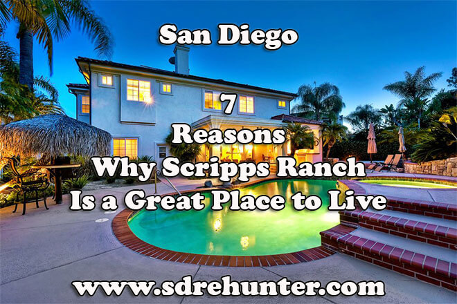 7 Reasons Why Scripps Ranch San Diego Is a Great Place to Live in 2019