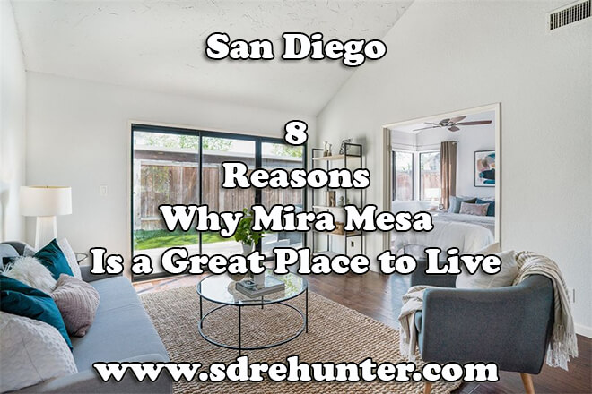 8 Reasons Why Mira Mesa San Diego Is a Great Place to Live in 2019