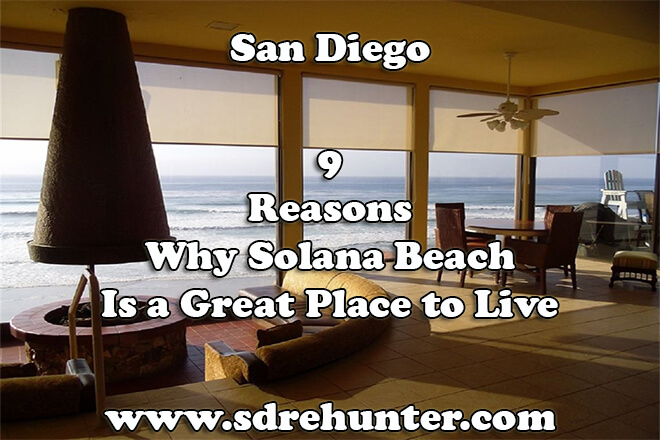 9 Reasons Why Solana Beach San Diego Is a Great Place to Live in 2019