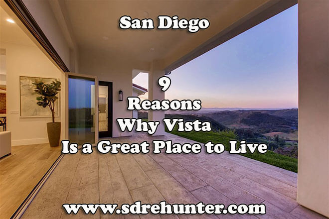 9 Reasons Why Vista San Diego Is a Great Place to Live in 2019