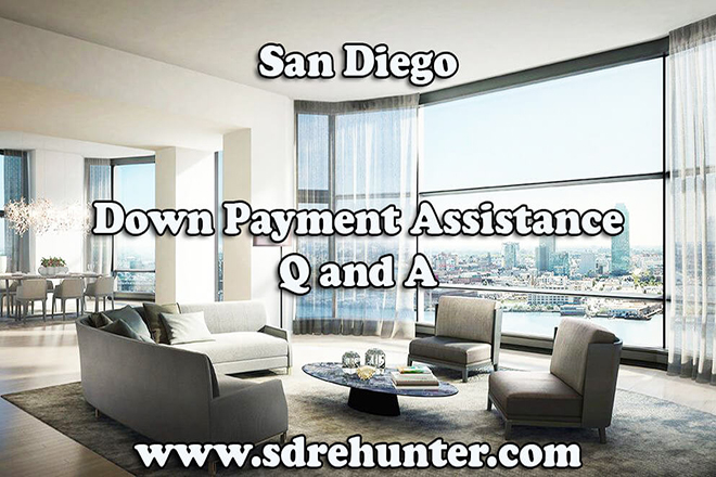 Down Payment Assistance San Diego Q and A (2019 Update)
