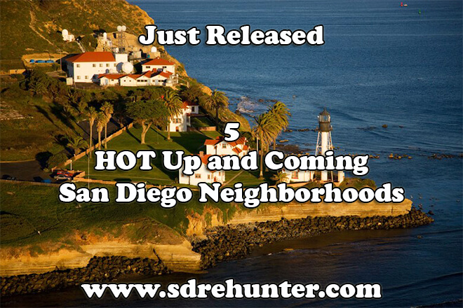 5 (Hot) Up and Coming San Diego Neighborhoods in 2018 | 2019 | 2020
