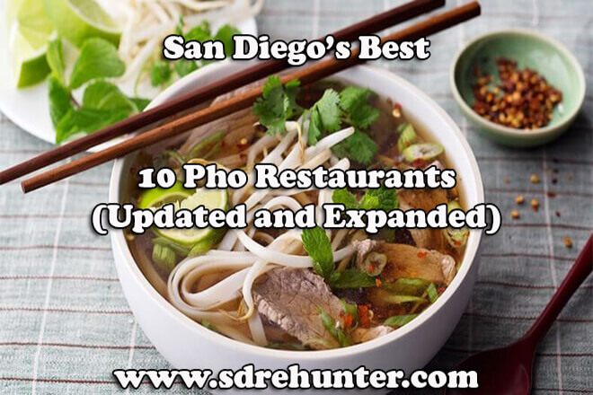 San Diego S Best 10 Pho Restaurants 2019 2020 Updated