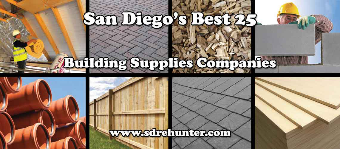 San Diego S Best 25 Building Supplies Companies In 2018