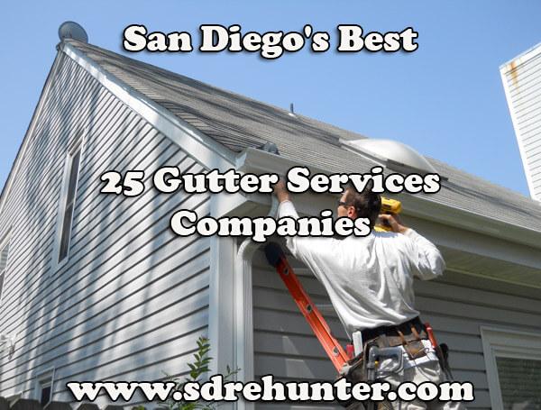 San Diego's Best 25 Gutter Services Companies in 2017