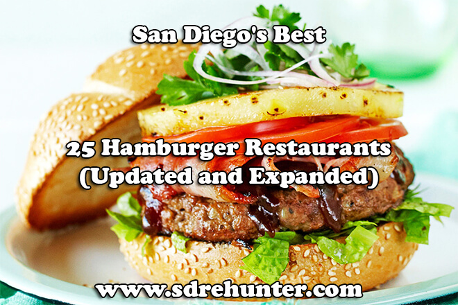San Diego S Best 25 Hamburger Restaurants 2019 2020 Updated
