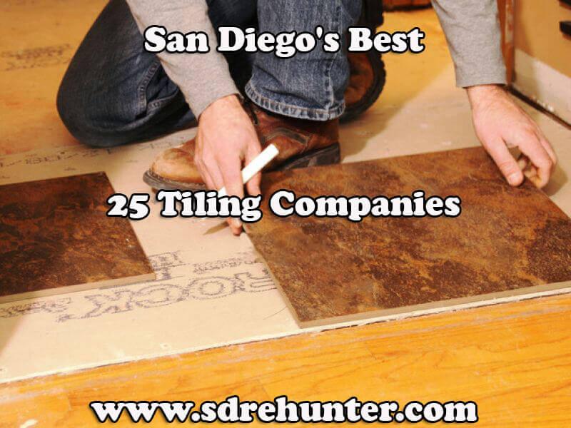 San Diegos Best 25 Tiling Companies In 2018