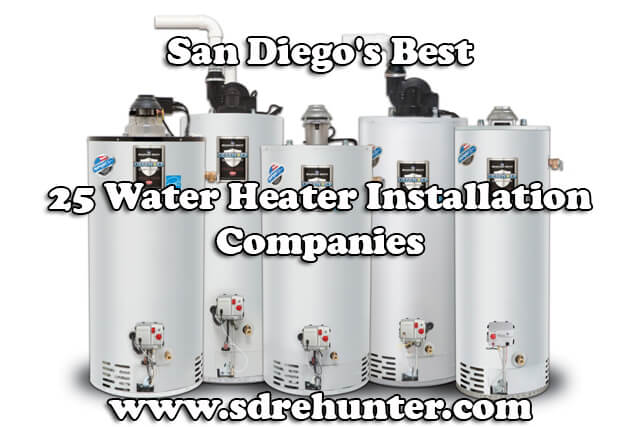 Best Water Heater 2020 San Diego's Best 25 Water Heater Installation/Repair Companies
