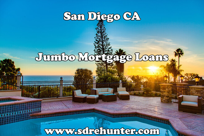 San Diego CA Jumbo Mortgage Loans (2018 Update)