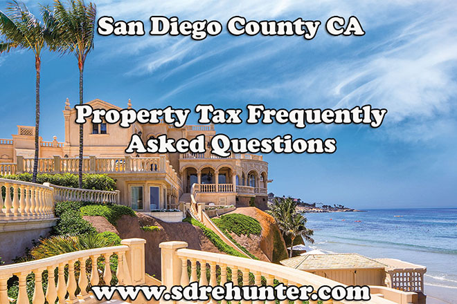San Diego County CA Property Tax FAQ's 2019 | 2020