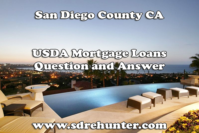 San Diego County CA USDA Mortgage Loans Question and Answer