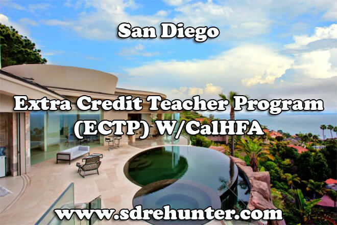 San Diego Extra Credit Teacher Program (ECTP) W/CalHFA (2019 Update)