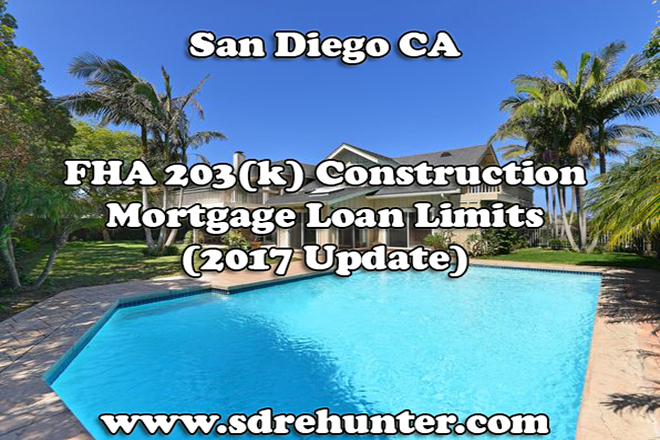 San Diego FHA 203(k) Construction Mortgage Loan Limits (2019 | 2020 Update)