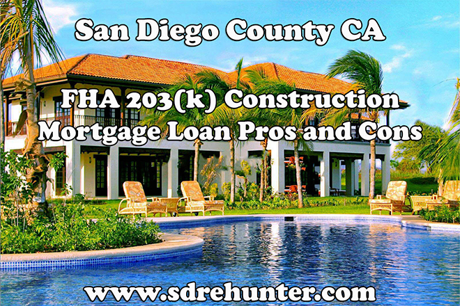 San Diego FHA 203(k) Construction Mortgage Loan Pros and Cons (2019 | 2020 Update)
