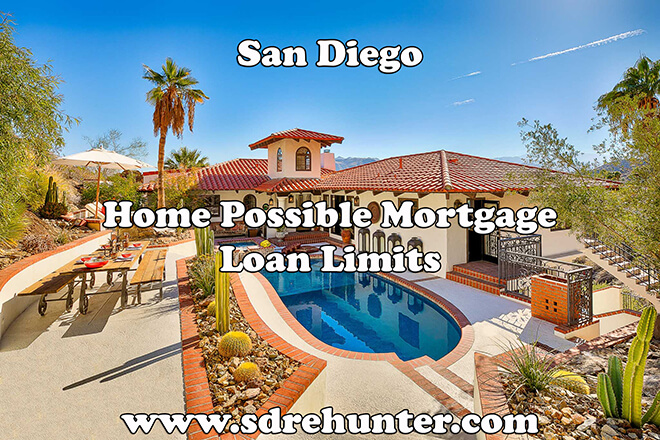 San Diego Home Possible Mortgage Loan Limits