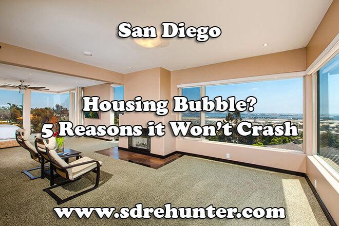 San Diego Housing Bubble? 5 Reasons it Won't Crash in 2019 (HOT)